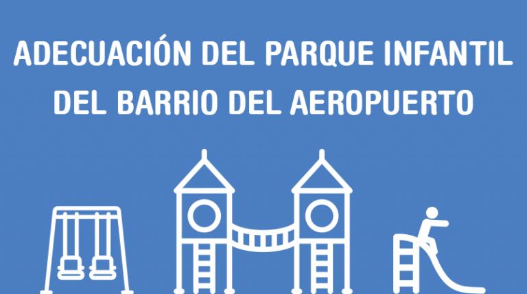 Adecuación del parque del barrio del Aeropuerto